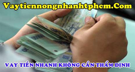 Vay tiền nhanh không cần thẩm định người thân