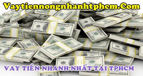 Vay tiền nhanh nhất tại TPHCM
